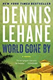 World Gone By: A Novel (Coughlin Series Book 3) (English Edition)
