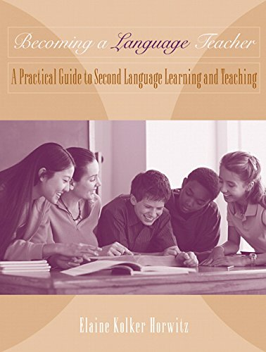 Becoming a Language Teacher: A Practical Guide to Second Language Learning