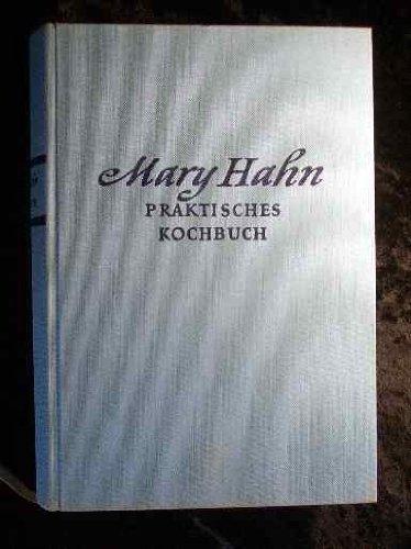 Praktisches Kochbuch für die bürgerliche Küche