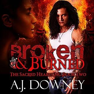 Broken & Burned audiobook cover art