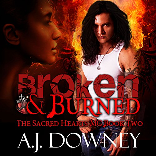 Broken & Burned audiobook cover art