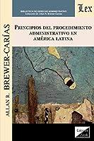 Principios del Procedimiento Administrativo En América Latina