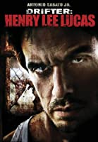 DRIFTER-HENRY LEE LUCAS