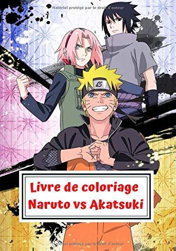 Livre de coloriage Naruto vs Akatsuki: 02 fois plus de dessins pour les enfants de 03 à 09 ans