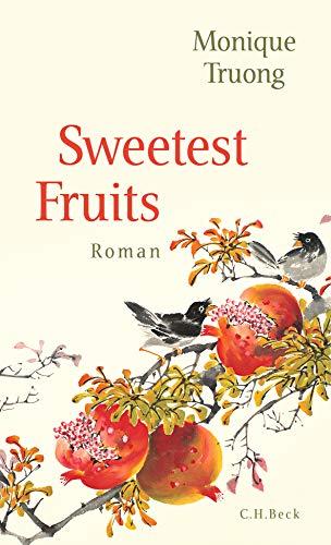 Buchseite und Rezensionen zu 'Sweetest Fruits: Roman' von Truong, Monique