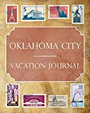 Oklahoma City Vacation Journal: Blank Lined Oklahoma City Travel Journal/Notebook/Diary Gift Idea for People Who Love to Travel