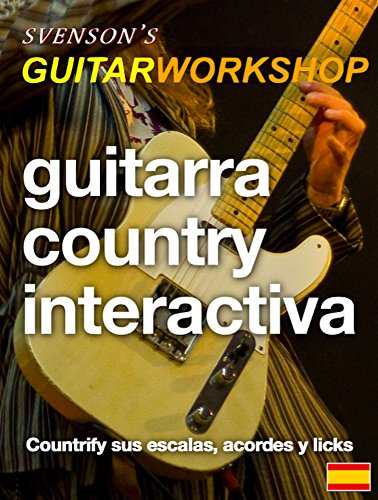 Guitarra Country Interactiva: Countrify sus escalas, acordes y ...