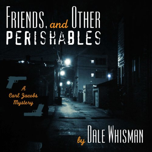 Friends and Other Perishables audiobook cover art