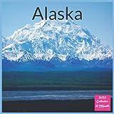 Alaska Calendar 2022: Official Alaska Wildlife 2022 Calendar, 16 Month Square Calendar