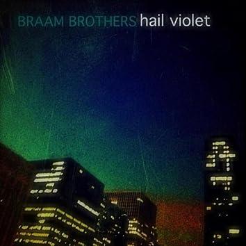 Hail Violet