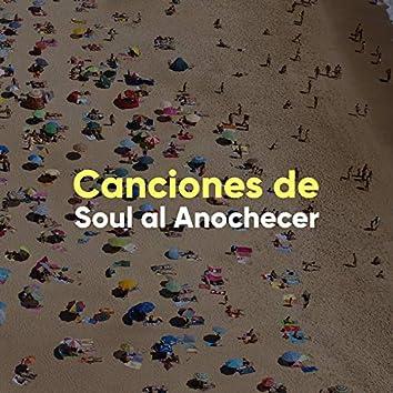 """"""" Canciones de Soul al Anochecer """""""