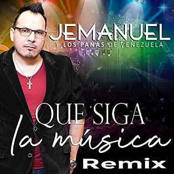 Que Siga La Música (Remix)