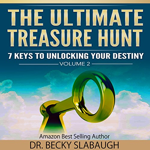 The Ultimate Treasure Hunt: 7 Keys to Unlocking Your Destiny audiobook cover art