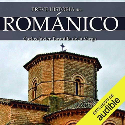Couverture de Breve historia del Románico [Brief History of Romanesque]