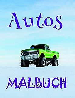 ✎ Autos Malbuch ✌: Einfaches Malbuch für Kinder von 4-10 Jahren! ✌ (Malbuch Autos - A SERIES OF COLORING BOOKS) (German Edition)
