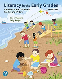 Literacy in the Early Grades: A Successful Start for PreK-4 Readers and Writers, and MyLab Education with Enhanced Pearson eText -- Access Card Package (5th Edition)