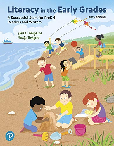 Literacy in the Early Grades: A Successful Start for PreK-4 Readers and Writers, and MyLab Education with Enhanced Pearson eText -- Access Card Package (Myeducationlab)