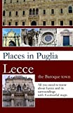 Places in Puglia: Lecce the Baroque town