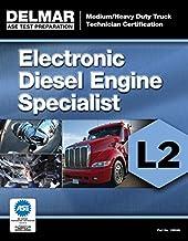 ASE Test Preparation Manual - Electronic Diesel Engine Diagnosis Specialist (L2) (Ase Test Preparation: Medium/Heavy Duty ...