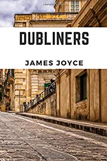 Dubliners (Annotated): 2019 New Edition