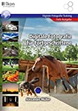 Digitale Fotografie für Fortgeschrittene 4-farbig: ikon Digitale Fotografie Training