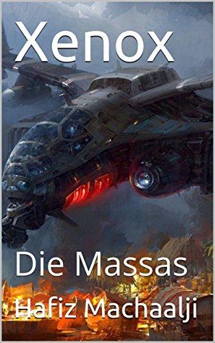 Xenox: Die Massas (Teil 2)