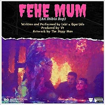 Feghe Mum