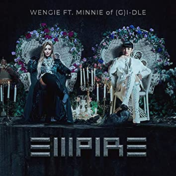 EMPIRE (feat. MINNIE of (G)I-DLE)