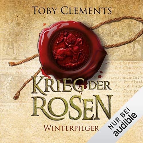 Winterpilger: Krieg der Rosen 1