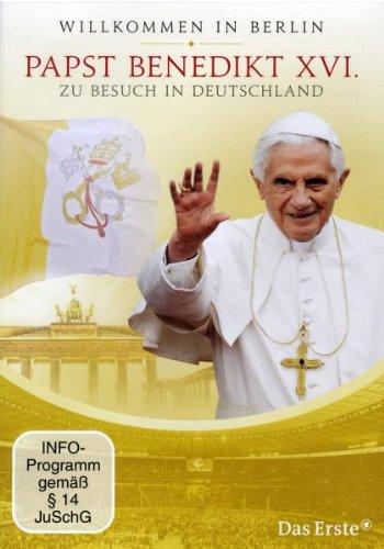 Willkommen in Berlin - Papst Benedikt XVI. zu Besuch in Deutschland
