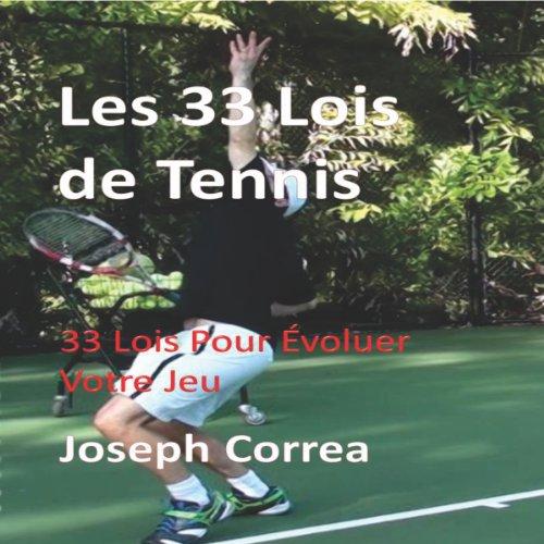 Couverture de Les 33 Lois de Tennis [The 33 Laws of Tennis]