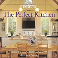 Country Living The Perfect Kitchen
