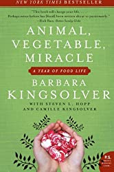 A great book for food lovers - Animal, Vegetable, Miracle by Barbara Kingsolver