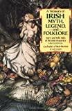 By Lady Gregory A Treasury of Irish Myth, Legend & Folklore: Fairy and Folk Tales of the Irish Peasantry