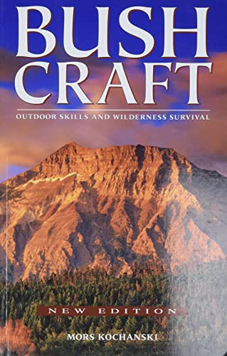 Compare Textbook Prices for Bushcraft: Outdoor Skills and Wilderness Survival 3 Edition ISBN 9781772130072 by Kochanski, Mors