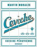 Ceviche - Cuisine péruvienne