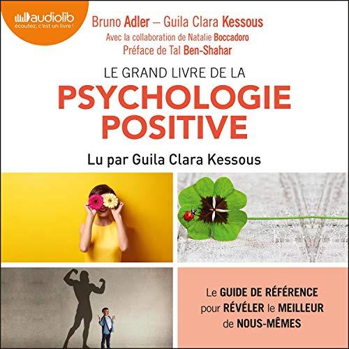Couverture de Le Grand Livre de la psychologie positive