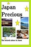 Japón preciosismo: Los lugares fantásticos en Japón