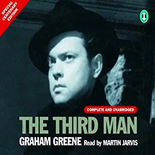 The Third Man                   By:                                                                                                                                 Graham Greene                               Narrated by:                                                                                                                                 Martin Jarvis                      Length: 3 hrs and 1 min     397 ratings     Overall 4.4
