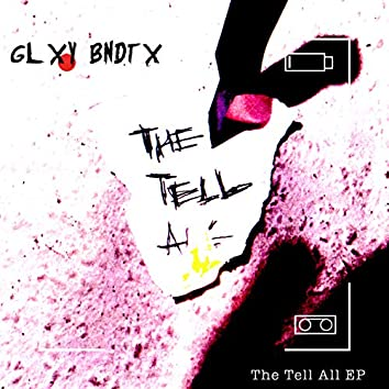 The Tell All - EP