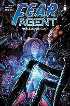 Fear Agent: Final Edition Volume 4 (Fear Agent Graphic Novel)