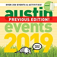 オースティン・テキサス・イベント壁掛けカレンダー 2019-250以上のオースティンイベント日付とアクティビティがカレンダーに付いています。
