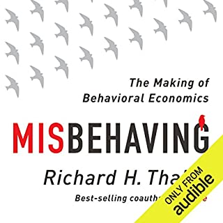 Misbehaving     The Making of Behavioral Economics              Written by:                                                                                                                                 Richard Thaler                               Narrated by:                                                                                                                                 L. J. Ganser                      Length: 13 hrs and 35 mins     42 ratings     Overall 4.5