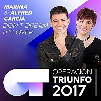 Don't Dream It's Over (Operación Triunfo 2017)