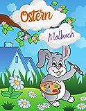 Ostern Malbuch: ein tolles Oster Malbuch für Kinder mit über 130 tollen Ostermotiven