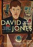 David Jones: Engraver, Soldier, Painter, Poet (English Edition)...