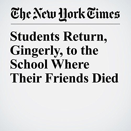 Students Return, Gingerly, to the School Where Their Friends Died copertina