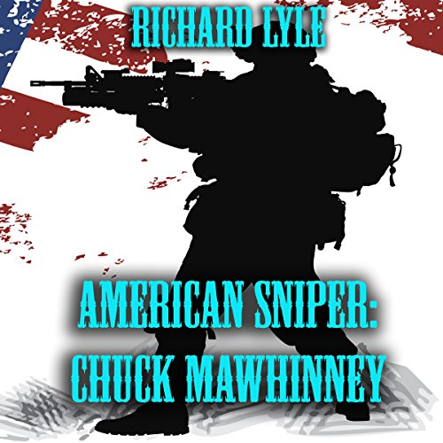 American Sniper: Chuck Mawhinney audiobook cover art