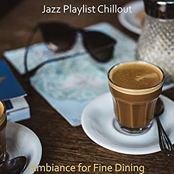 Ambiance for Fine Dining
