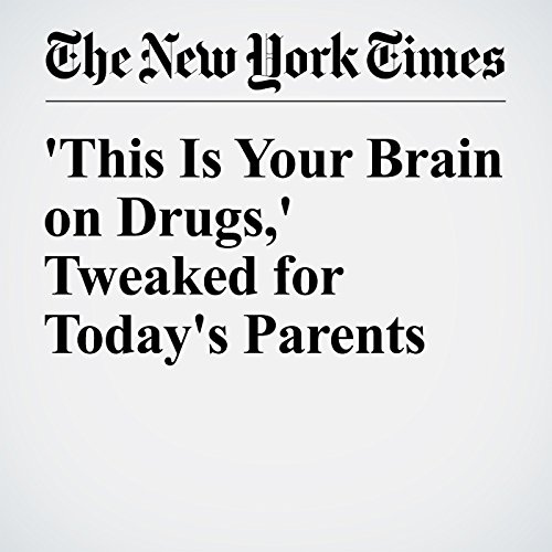 'This Is Your Brain on Drugs,' Tweaked for Today's Parents audiobook cover art